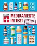Medikamente im Test: 9000 Arzneimittel geprüft und bewertet   Handbuch von Stiftung Warentest mit Wechselwirkungen, Nebenwirkungen und Wirkstoffen