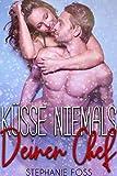 Küsse niemals deinen Chef