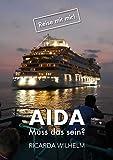 AIDA: Muss das sein? (Reise mit mir! 1)