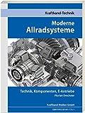 Moderne Allradsysteme: Technik, Komponenten, E-Antriebe (Krafthand Fachwissen: Technik)