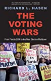 The Voting Wars: From Florida 2000 to the Next Election Meltdown