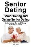 Senior Dating . Senior Dating and Online Senior Dating Guide. Senior Dating – The Joy Of Dating  In Your Senior Years.