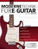 Moderne Technik für E-Gitarre (Technik für Gitarre 1)