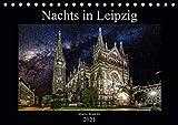 Nachts in Leipzig (Tischkalender 2021 DIN A5 quer)