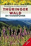 Wanderführer Thüringer Wald: mit GPS-Tracks